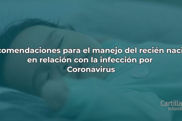 Recomendaciones para el manejo delrecién nacido en relación con la infección porCoronavirus (ACTUALIZADO)