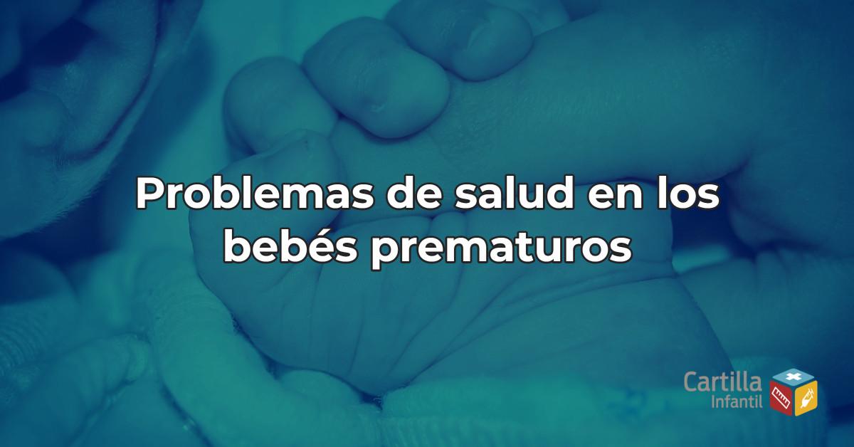 Problemas de salud en los bebés prematuros