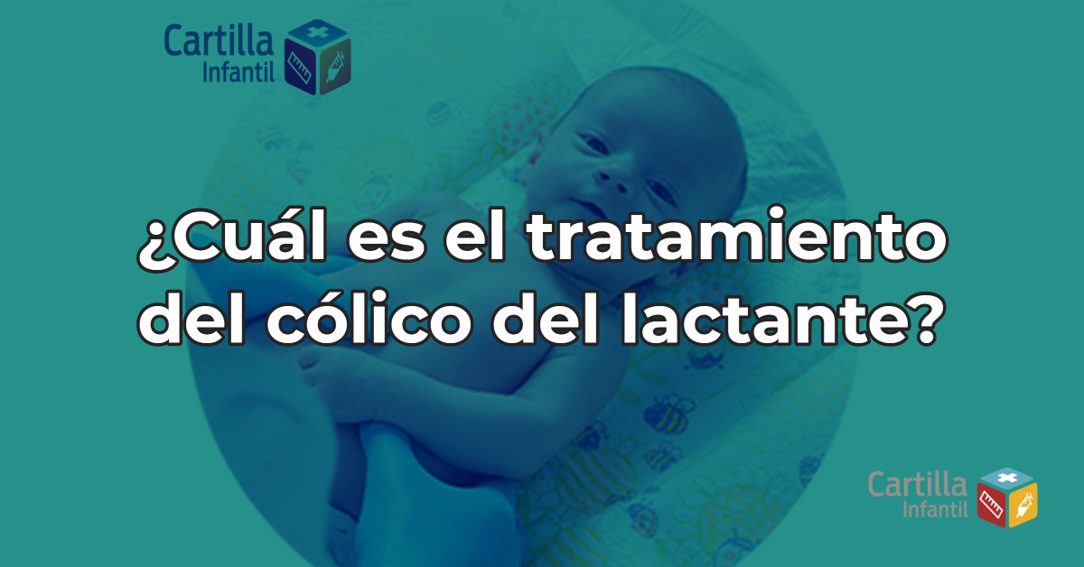 ¿Cuál es el tratamiento del cólico del lactante?